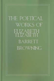 The Poetical Works of Elizabeth Barrett Browning, Volume IV by Elizabeth Barrett Browning