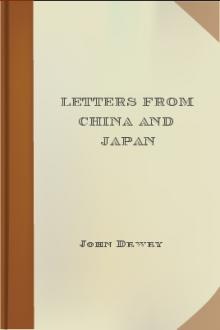 Letters from China and Japan by John Dewey, Alice Chipman Dewey