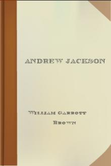 Andrew Jackson by William Garrott Brown