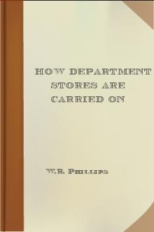 How Department Stores Are Carried On by W. B. Phillips