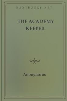 The Academy Keeper by Anonymous