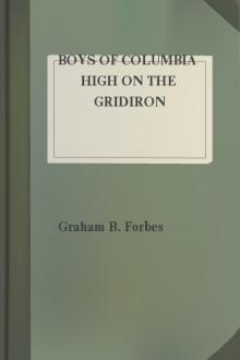 Boys of Columbia High on the Gridiron by Graham B. Forbes