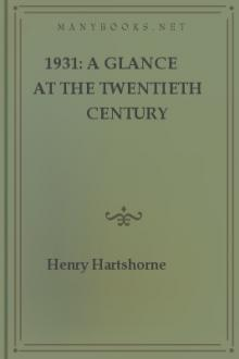 1931: A Glance at the Twentieth Century by Henry Hartshorne
