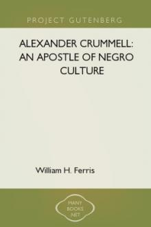 Alexander Crummell: An Apostle of Negro Culture by William Henry Ferris