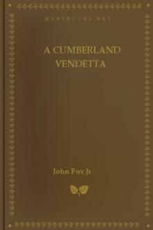 A Cumberland Vendetta by Jr. John Fox