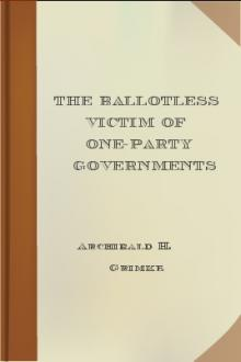 The Ballotless Victim of One-Party Governments by Archibald H. Grimké