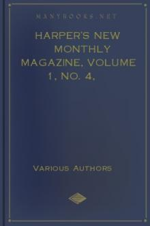 Harper's New Monthly Magazine, Volume 1, No. 4, September, 1850 by Various