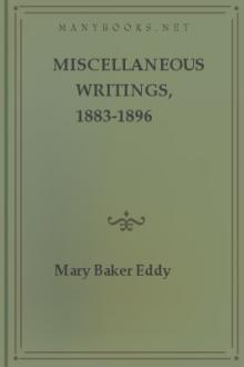 Miscellaneous Writings, 1883-1896 by Mary Baker Eddy