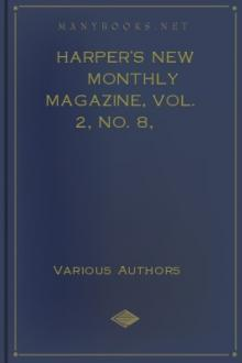 Harper's New Monthly Magazine, Vol. 2, No. 8, January, 1851 by Various