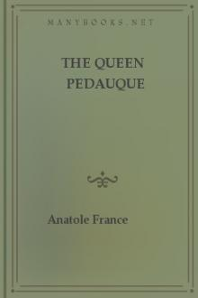 The Queen Pedauque by Anatole France