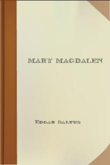 Mary Magdalen by Edgar Saltus