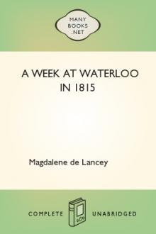 A Week at Waterloo in 1815 by Lady De Lancey Magdalene