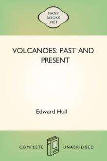 Volcanoes: Past and Present by Edward Hull