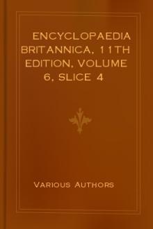 Encyclopaedia Britannica, 11th Edition, Volume 6, Slice 4