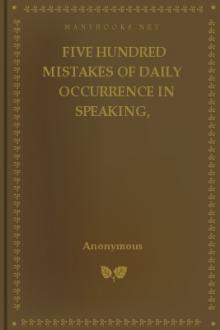 Five Hundred Mistakes of Daily Occurrence in Speaking, Pronouncing, and Writing the English Language, Corrected by Walton Burgess