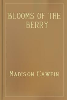 Blooms of the Berry by Madison Julius Cawein
