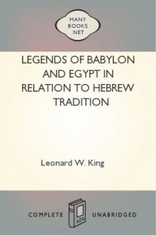 Legends of Babylon and Egypt in relation to Hebrew tradition by Leonard William King