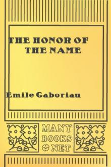 The Honor of the Name by Emile Gaboriau