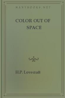 Color Out of Space by H. P. Lovecraft