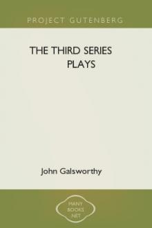 The Third Series Plays by John Galsworthy