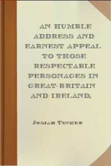 An Humble Address and Earnest Appeal to Those Respectable Personages in Great-Britain and Ireland