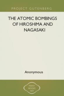 The Atomic Bombings of Hiroshima and Nagasaki by United States. Army. Corps of Engineers. Manhattan District