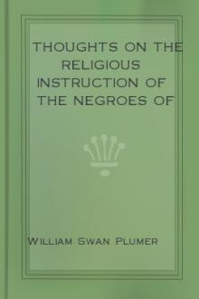 Thoughts on the Religious Instruction of the Negroes of this Country