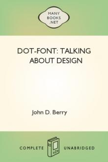 dot-font: Talking About Design by John D. Berry