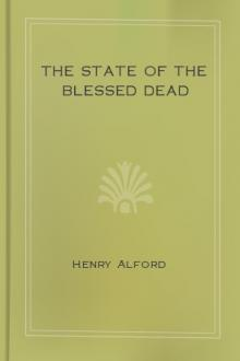 The State of the Blessed Dead by Henry Alford