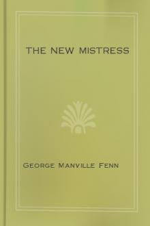 The New Mistress by George Manville Fenn