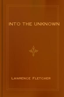 Into the Unknown by Lawrence Fletcher