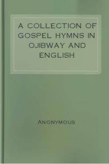 A Collection of Gospel Hymns in Ojibway and English by Anonymous