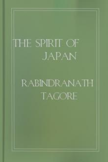 The Spirit of Japan by Rabindranath Tagore