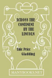 Across the Continent by the Lincoln Highway by Effie Price Gladding