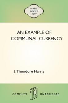 An Example of Communal Currency by J. Theodore Harris