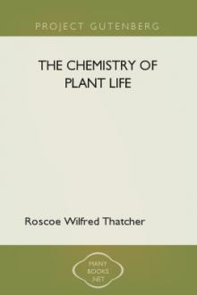 The Chemistry of Plant Life by Roscoe Wilfred Thatcher