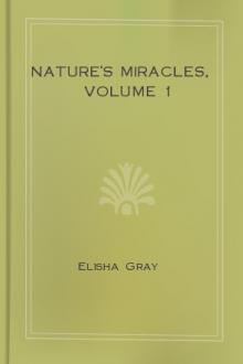 Nature's Miracles, Volume 1