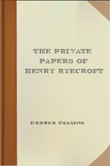 The Private Papers of Henry Ryecroft by George Gissing