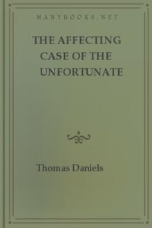 The Affecting Case of the Unfortunate Thomas Daniels