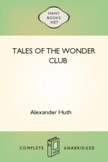 Tales of the Wonder Club by Alexander Huth