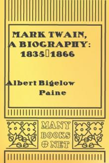 Mark Twain, a Biography: 1835-1866