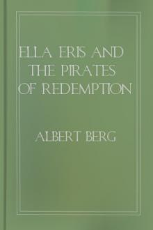 Ella Eris and the Pirates of Redemption by Albert Berg