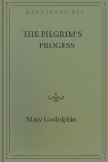 The Pilgrim's Progess by Mary Godolphin