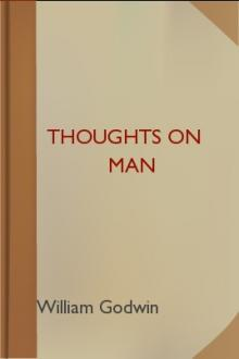 Thoughts on Man by William Godwin