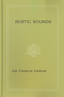 Rustic Sounds by Sir Francis Darwin