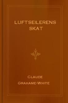 Luftseilerens Skat by Harry Harper, Claude Grahame-White