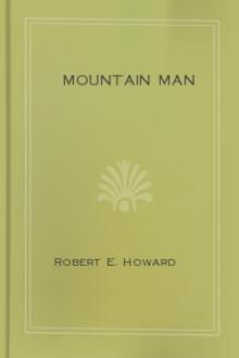 Mountain Man by Robert E. Howard