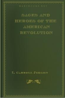 Sages and Heroes of the American Revolution by L. Carroll Judson