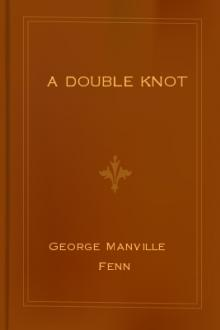 A Double Knot by George Manville Fenn
