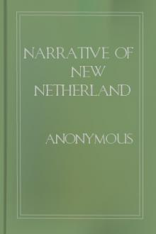 Narrative of New Netherland by Unknown